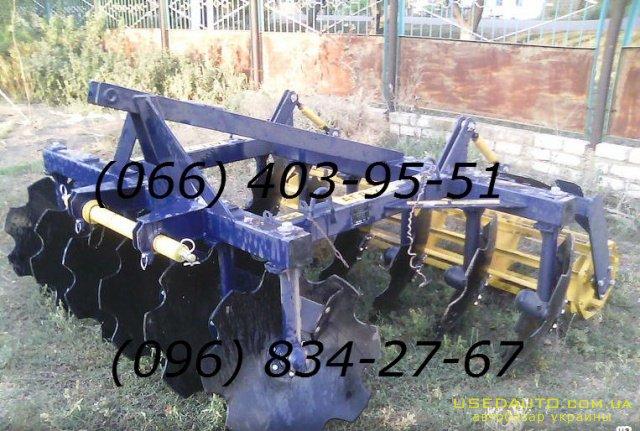 Продажа Дисковые АГД-2,1 АГД-2,5 АГД-3,5  , Сельскохозяйственный трактор, фото #1