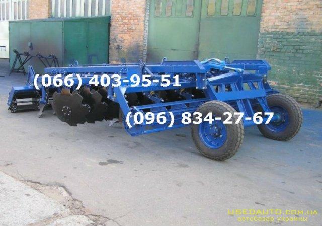 Продажа Широкозахватная борона АГД 4.5Н   , Сельскохозяйственный трактор, фото #1